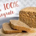 PANE INTEGRALE   RICETTA FACILE   100% INTEGRALE